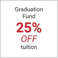 Graduation Fund 25% off tuition